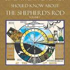 "Book: ""What Every Seventh–day Adventist Should Know About The Shepherd's Rod"""